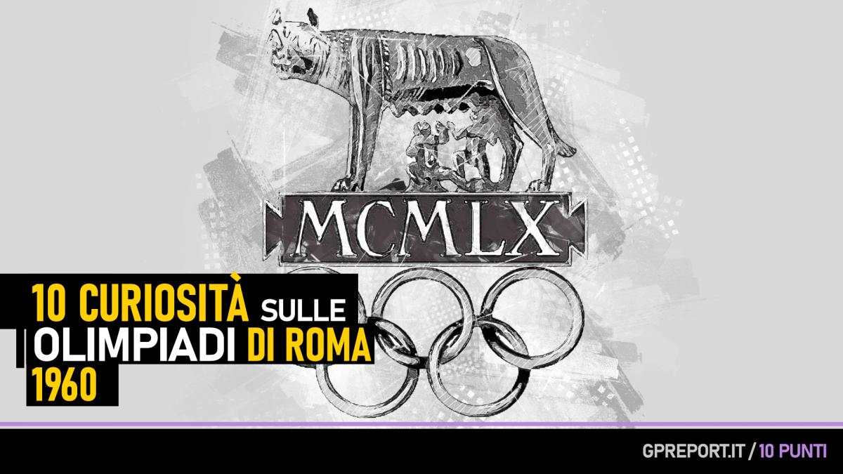 Olimpiadi di Roma 1960 - 10 Curiosità Olimpiche