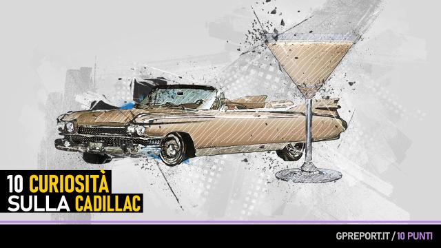 Cadillac: 10 punti sul Brand che fa sognare