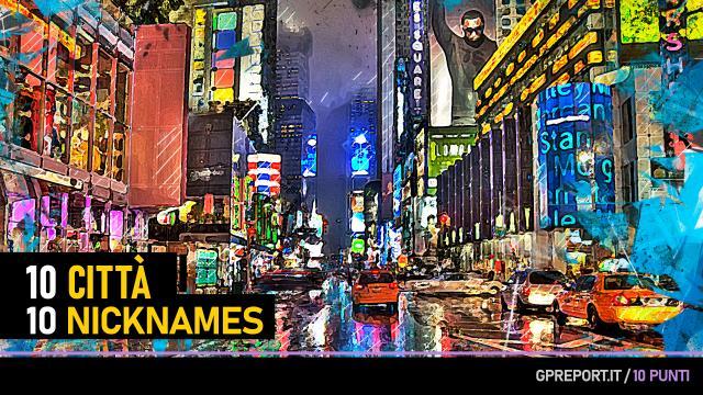 10 città, 10 nickname – America Settentrionale e Meridionale