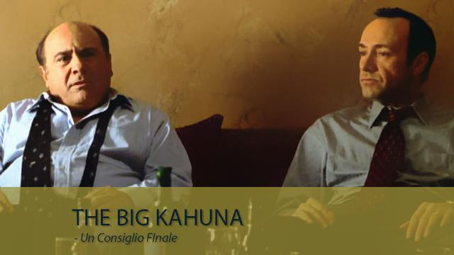 Motivational Movies - The Big Kahuna - Un Consiglio FInale
