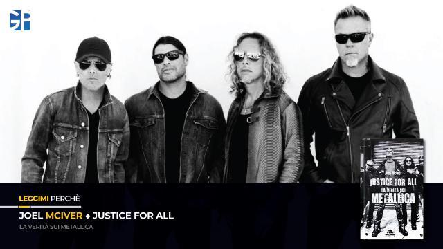 Joel McIver – Justice for All – La Verità su Metallica