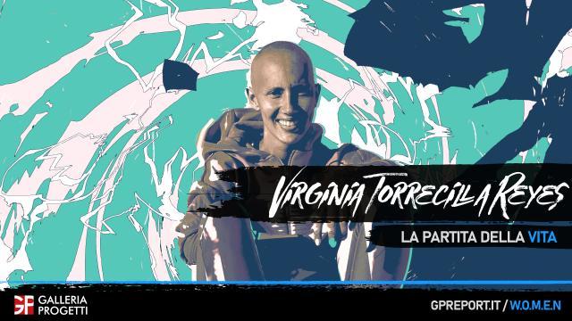Virginia Torrecilla Reyes – La Partita della Vita