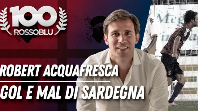 100Rossoblu - I protagonisti - Robert Acquafresca