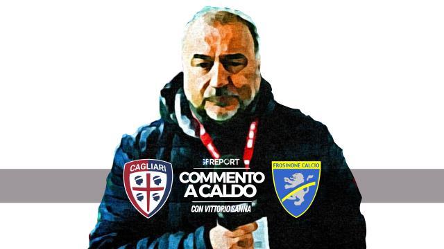 Clone of Commento a Caldo | Cagliari - Frosinone 1 - 0