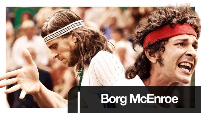 Borg Mc Enroe - Il Match Point