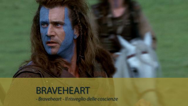 Braveheart - Il risveglio delle coscienze
