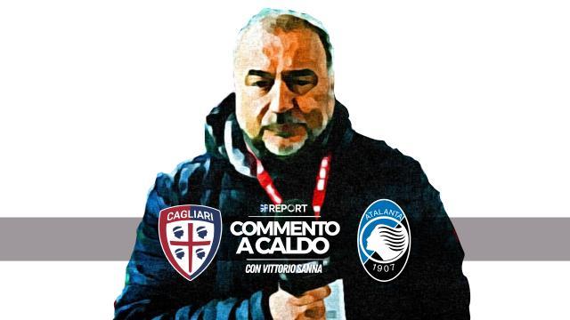 Commento a Caldo | Cagliari - Atalanta 0 - 1