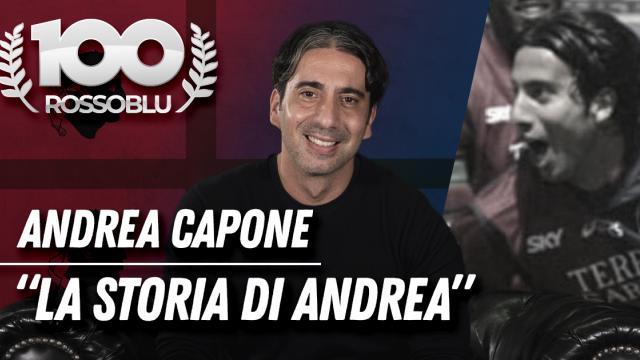 """100 Rossoblu - I Protagonisti - Andrea Capone """"La Storia di Andrea Capone"""""""""""
