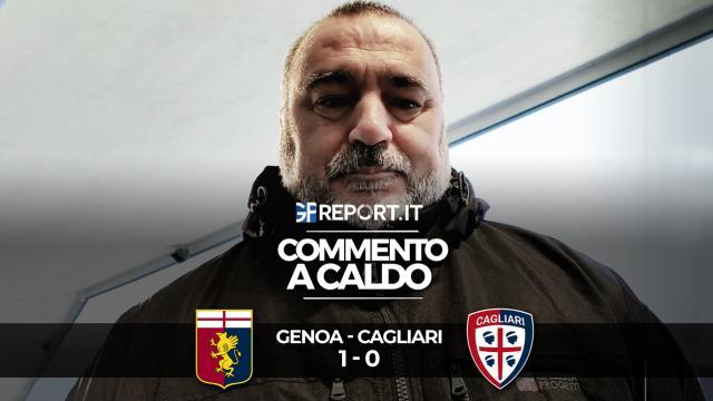 COMMENTO A CALDO | GENOA - CAGLIARI 1 - 0