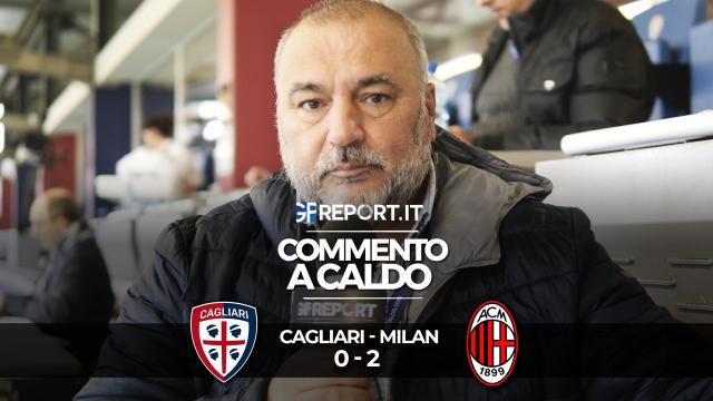 Commento a Caldo | Cagliari - Milan 0 - 2