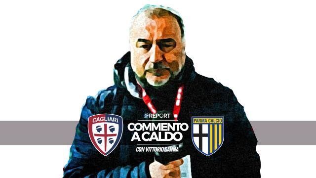 Commento a Caldo | Cagliari - Parma 2 - 1