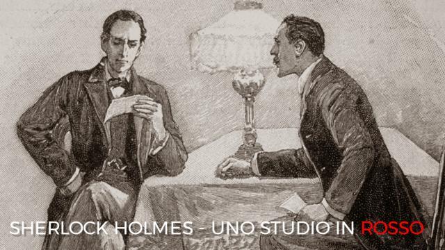 Arthur Conan Doyle - Sherlock Holmes/ Uno Studio in Rosso