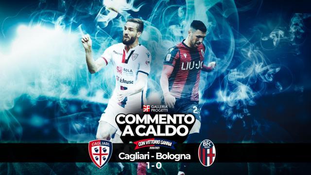 Commento a Caldo   Cagliari - Bologna 1-0