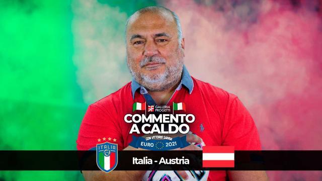 Commento a Caldo   Italia - Austria 2-1