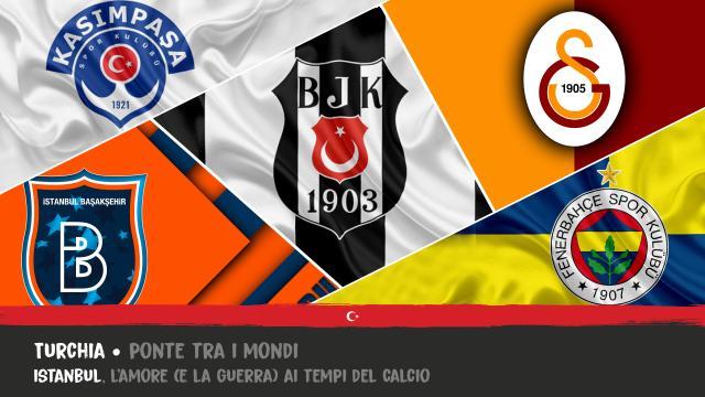 Istanbul: L'Amore (e la Guerra) ai tempi del Calcio
