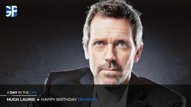 Hugh Laurie - Happy Birthday, Dr. Hugh