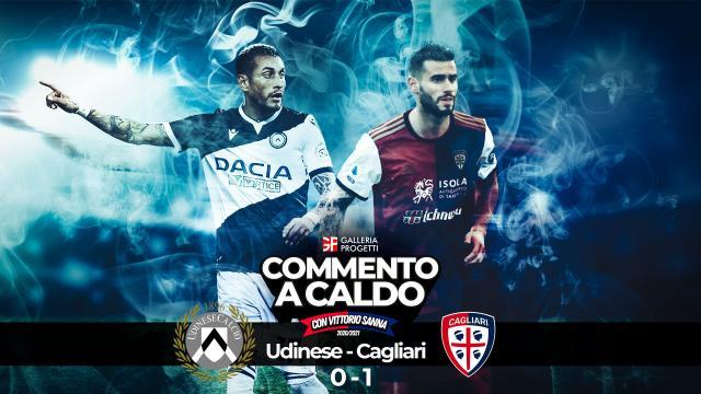 Commento a Caldo   Udinese - Cagliari 0-1