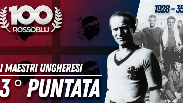 100Rossoblu - Terza Puntata - I Maestri Ungheresi