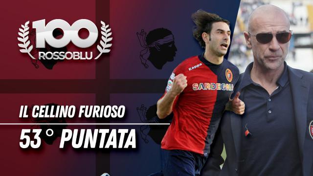 """#100ROSSOBLU 53° puntata """"Il Cellino Furioso"""""""