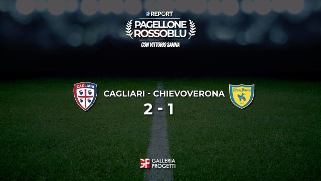 Pagellone Rossoblu | Cagliari - ChievoVerona 2 - 1