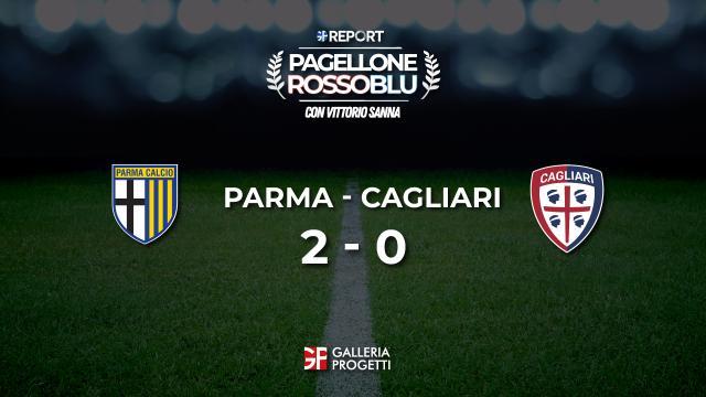 Pagellone Rossoblu | Parma - Cagliari 2 - 0