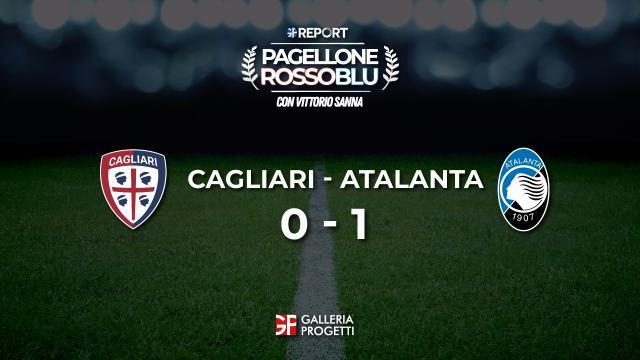 Pagellone Rossoblu | Cagliari - Atalanta 0 - 1
