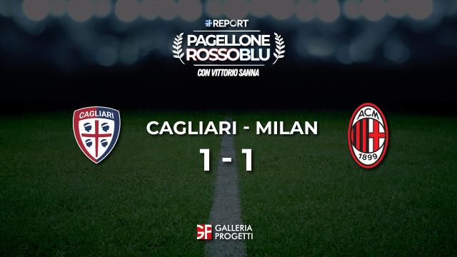 Pagellone Rossoblu | Cagliari - Milan 1 - 1