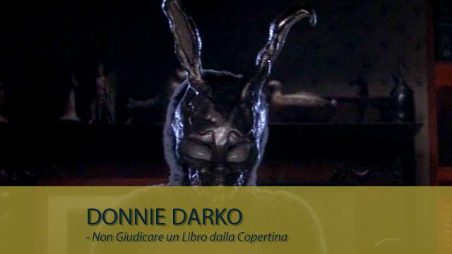 Donnie Darko - Non Giudicare un Libro dalla Copertina