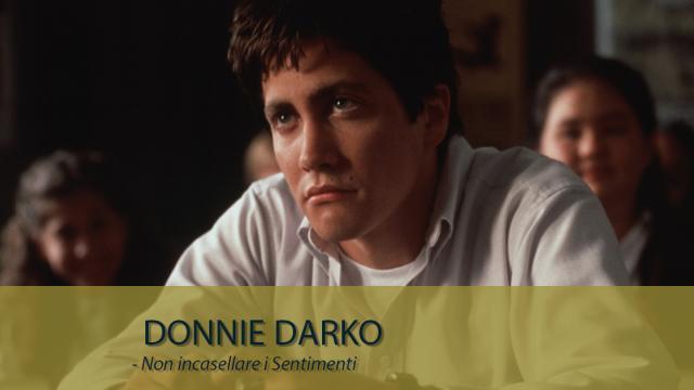 Donnie Darko - Non incasellare i Sentimenti