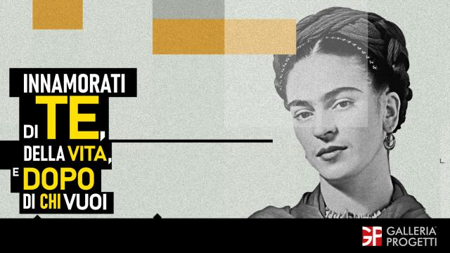 Frida Kahlo - Innamorati di Te