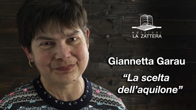 Giannetta Garau - La scelta dll'Aquilone - Edizioni la Zattera