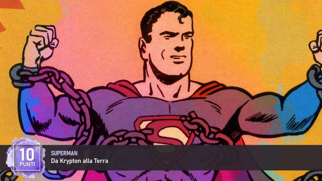 Superman, da Krypton alla Terra in 10 punti