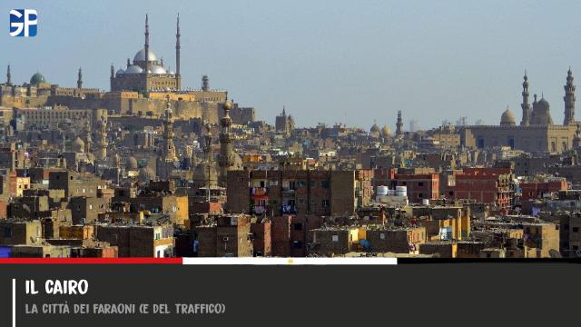 Il Cairo - La Città dei Faraoni (e del Traffico)