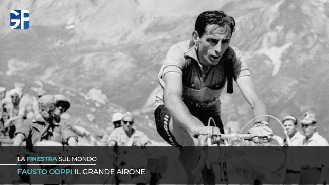 Il grande airone Fausto Coppi