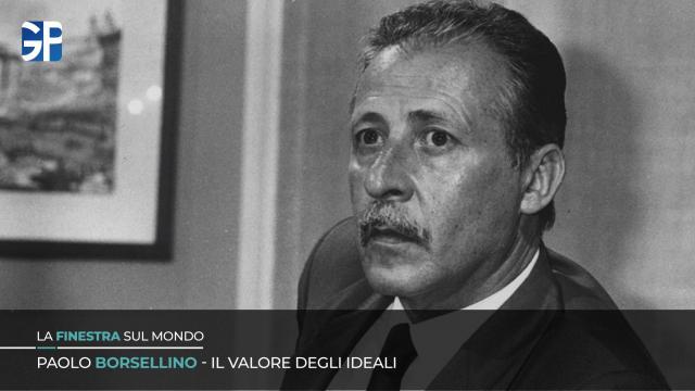 Paolo Borsellino - Il valore degli ideali