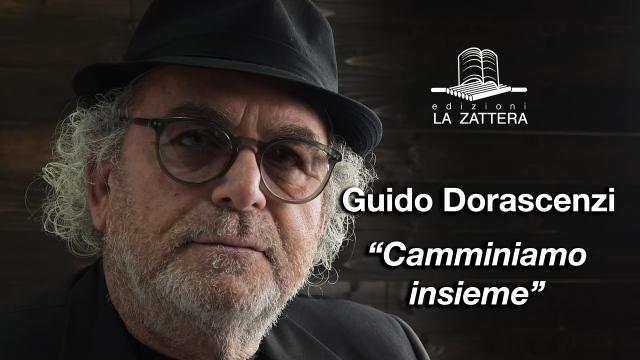 Guido Dorascenzi - Camminiamo Assieme - Edizioni la Zattera