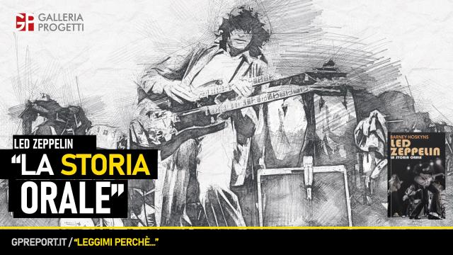 Barney Hoskyns - Led Zeppelin. La storia orale