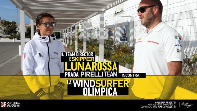 Marta Maggetti e Max Sirena - Con il vento a favore. La giovane windsurfer cagliaritana incontra lo Skipper e Team Director di Luna Rossa Prada Pirelli