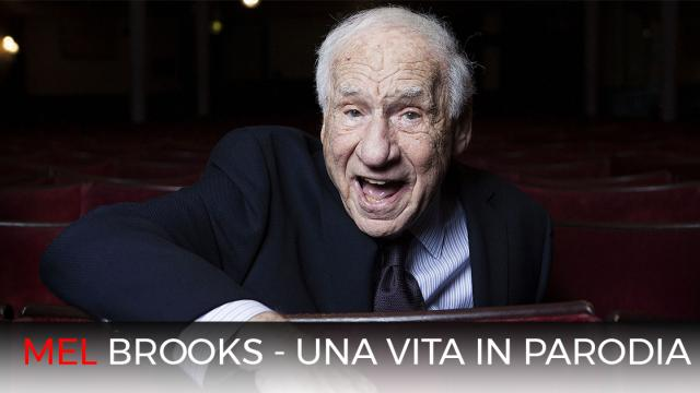 Mel Brooks - Una vita in parodia