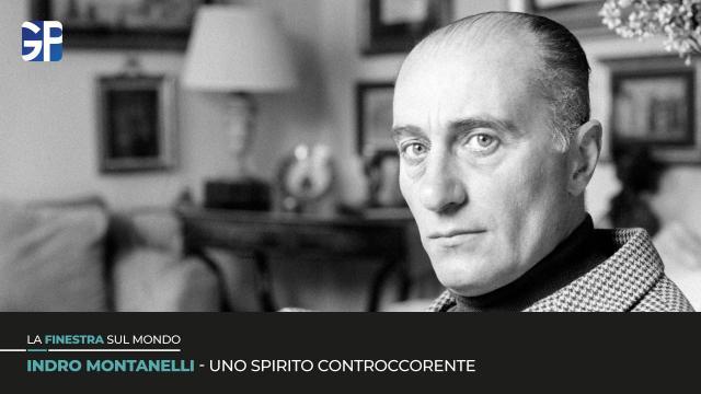 Indro Montanelli, uno spirito controcorrente