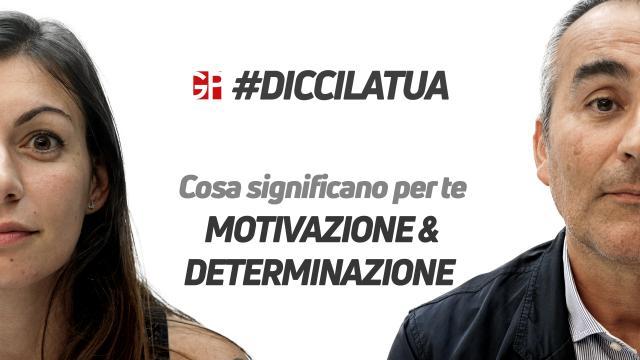 #diccilatua | Motivazione & Determinazione