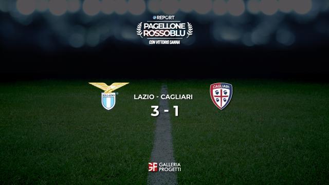 Pagellone Rossoblu | Lazio - Cagliari 3 - 1