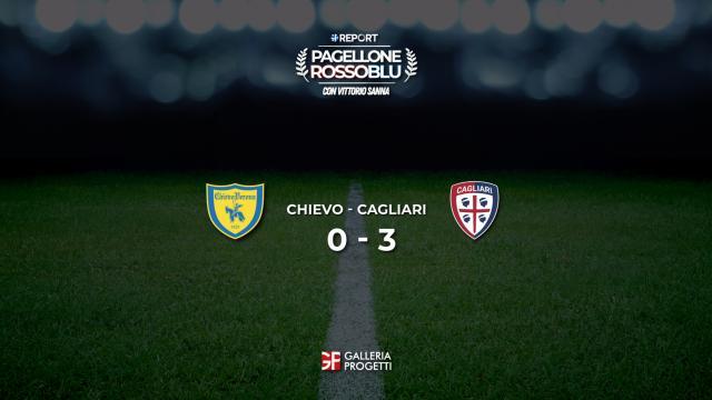 Pagellone Rossoblu | Chievo - Cagliari 0 - 3