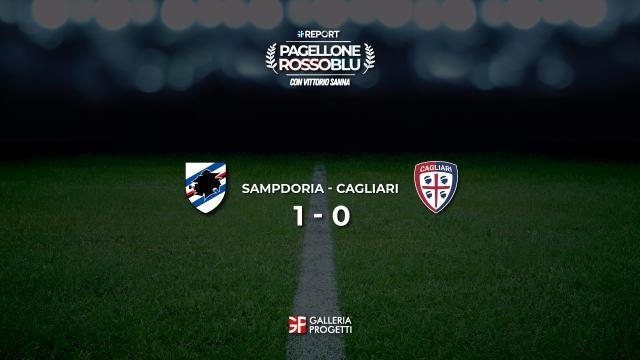 Pagellone Rossoblu | Sampdoria - Cagliari 1 - 0
