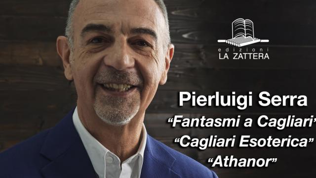 Pierluigi Serra - Athanor - Cagliari Esoterica - Fantasmi a Cagliari