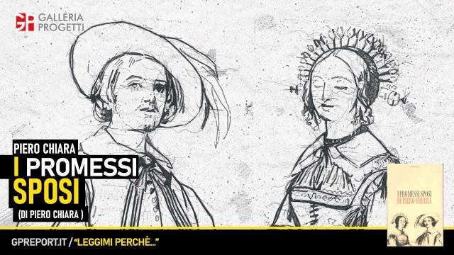 Piero Chiara – I promessi Sposi di Piero Chiara