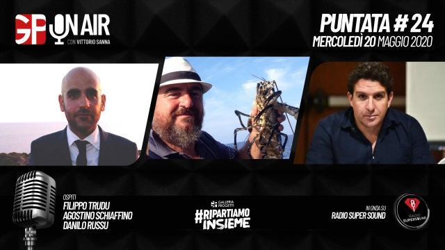 Gp On Air - Puntata 24 - Filippo Trudu, Agostino Schiaffino e Danilo Russu