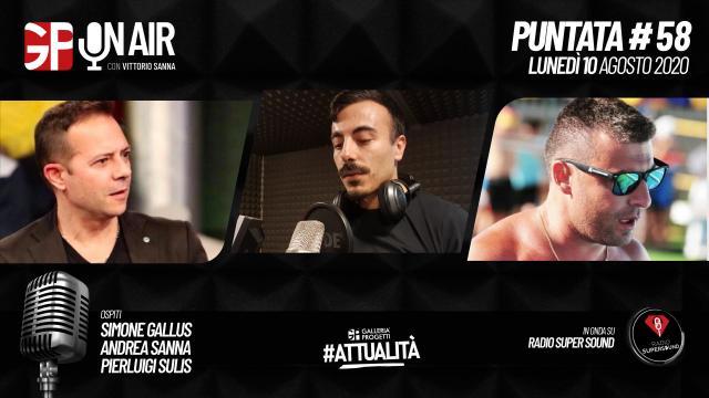 Gp On Air - Puntata 58 - Simone Gallus, Andrea Sanna e Pierluigi Sulis