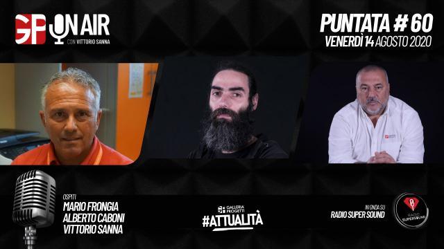 Gp On Air - Puntata 60 - Mario Frongia, Alberto Caboni e Vittorio Sanna