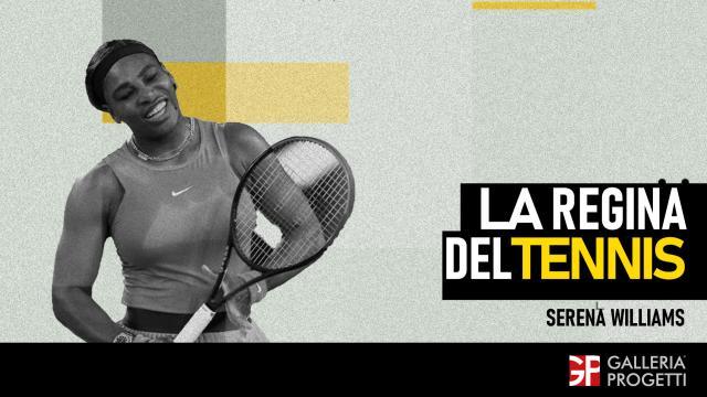 Serena Williams - La Regina